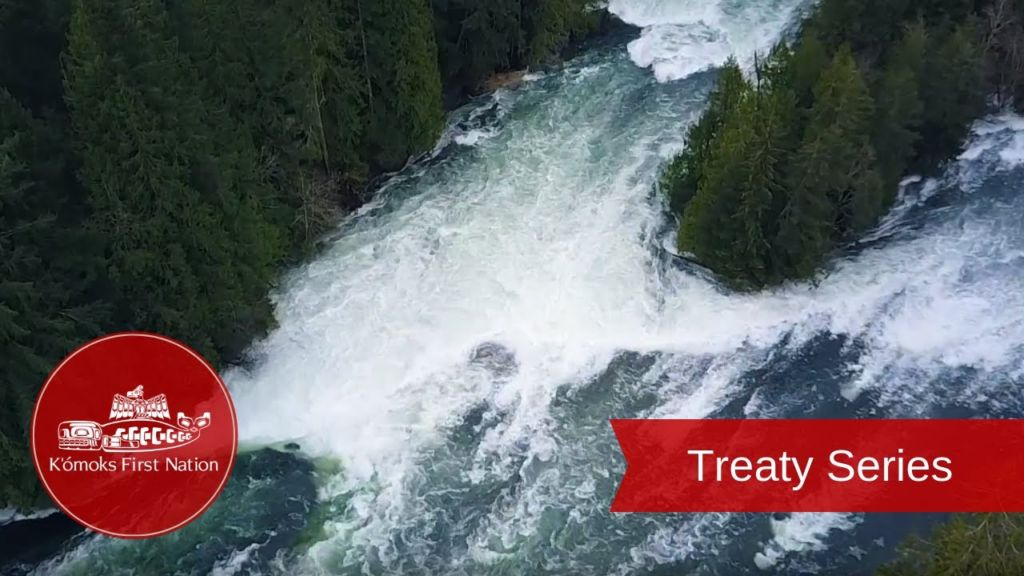 Land & Resources | Treaty Series | K'ómoks First Nation